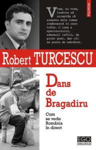 Dans de Bragadiru by Robert Turcescu